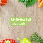 MBS - MyBetterSelf -deutsch-